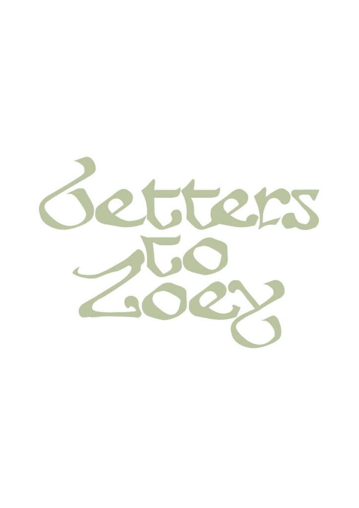 Letters to Zoey: Ieva Lygnugarytė